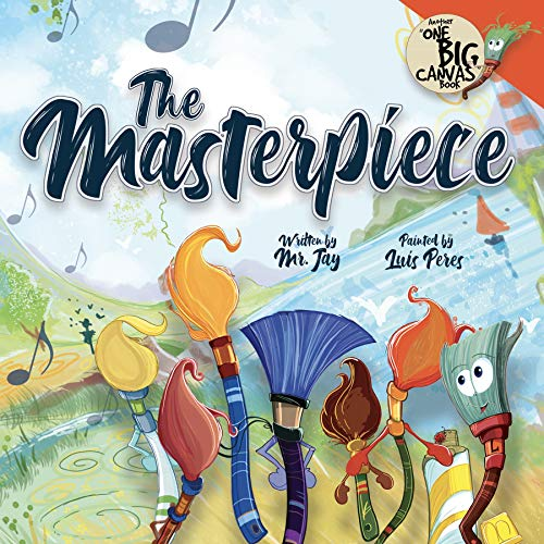 The Masterpiece (One Big Canvas) by Jay Miletsky (Author), Luis Peres (Illustrator)