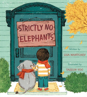 Strictly No Elephants Hardcover by Lisa Mantchev (Author), Taeeun Yoo (Illustrator) A book about acceptance